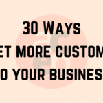 30 Ways to Get More Clients & Customers on Your Mailing List